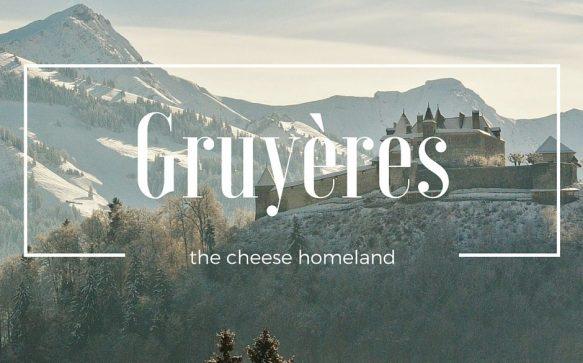 2 buoni motivi per andare a Gruyères