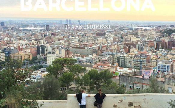 Barcellona in 3 indirizzi